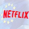 Netflix в ЕС Евросоюзе